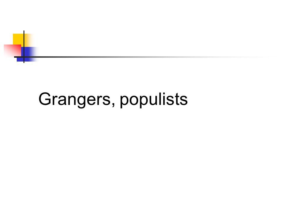 Grangers, populists
