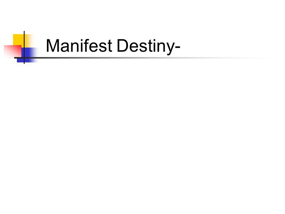 Manifest Destiny-