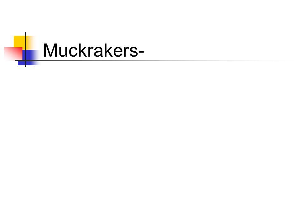 Muckrakers-