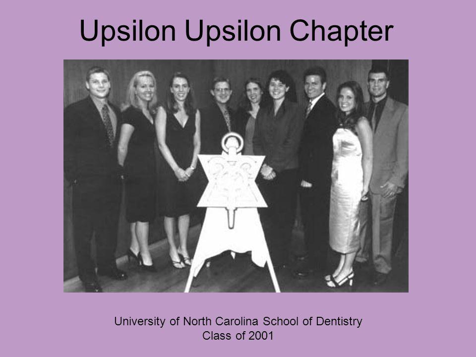 Upsilon Upsilon Chapter University of North Carolina School of Dentistry Class of 2001