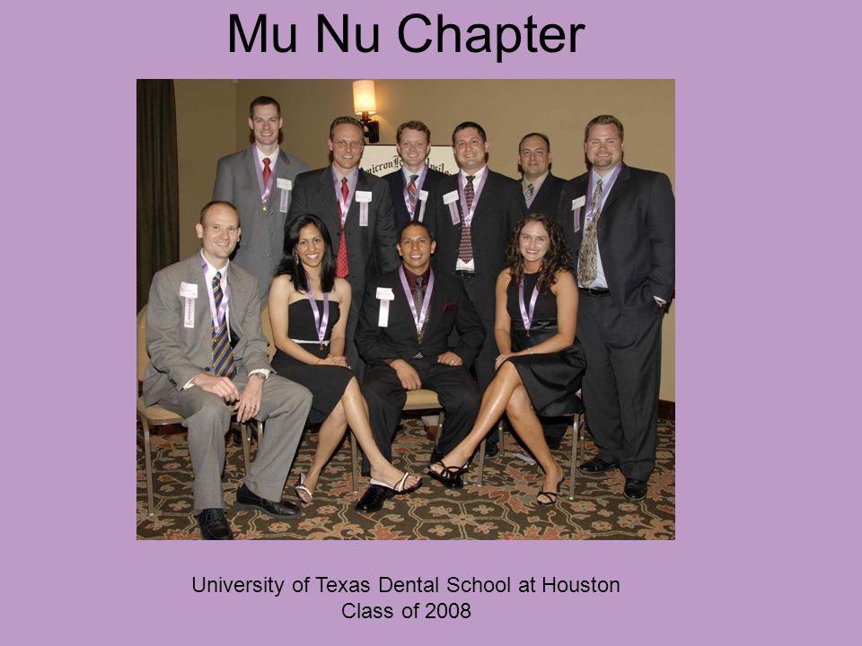 Mu Nu Chapter University of Texas Dental School at Houston Class of 2008