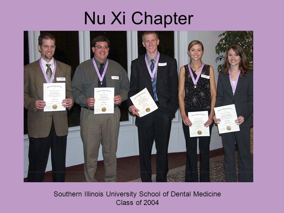 Nu Xi Chapter Southern Illinois University School of Dental Medicine Class of 2004