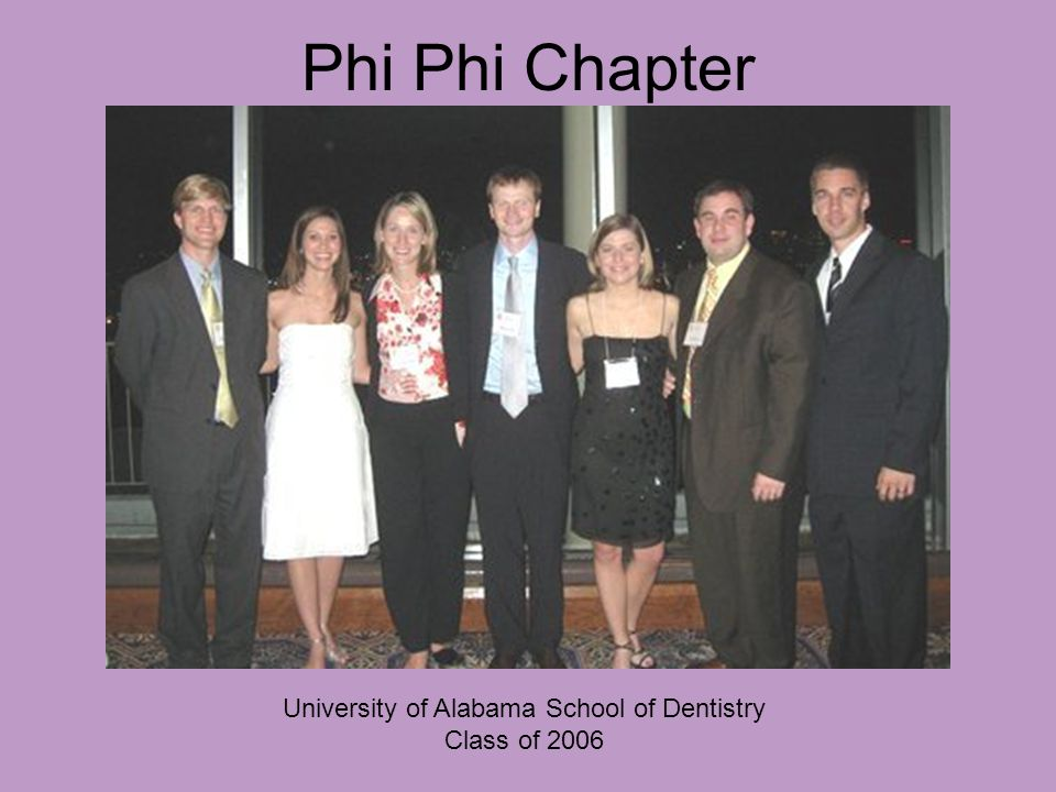 Phi Phi Chapter University of Alabama School of Dentistry Class of 2006