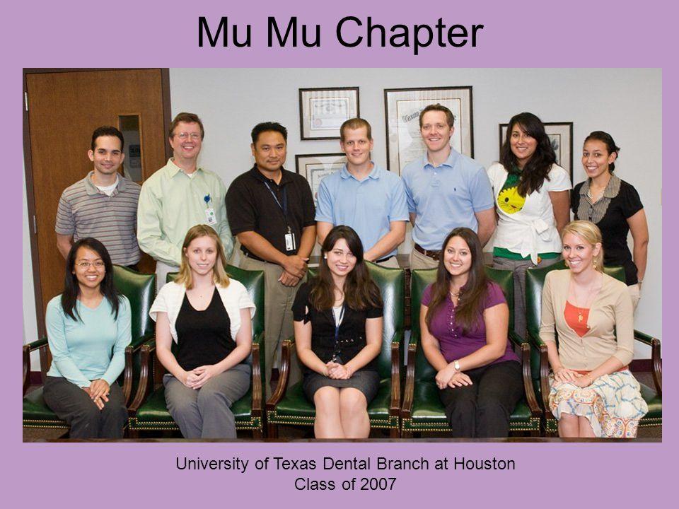 Mu Mu Chapter University of Texas Dental Branch at Houston Class of 2007
