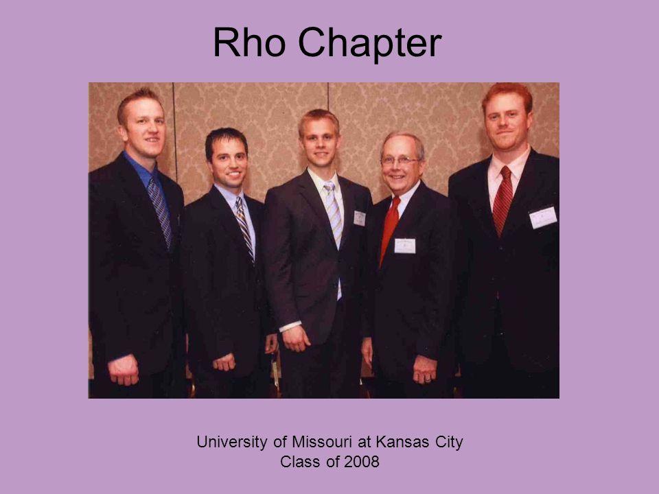 Rho Chapter University of Missouri at Kansas City Class of 2008