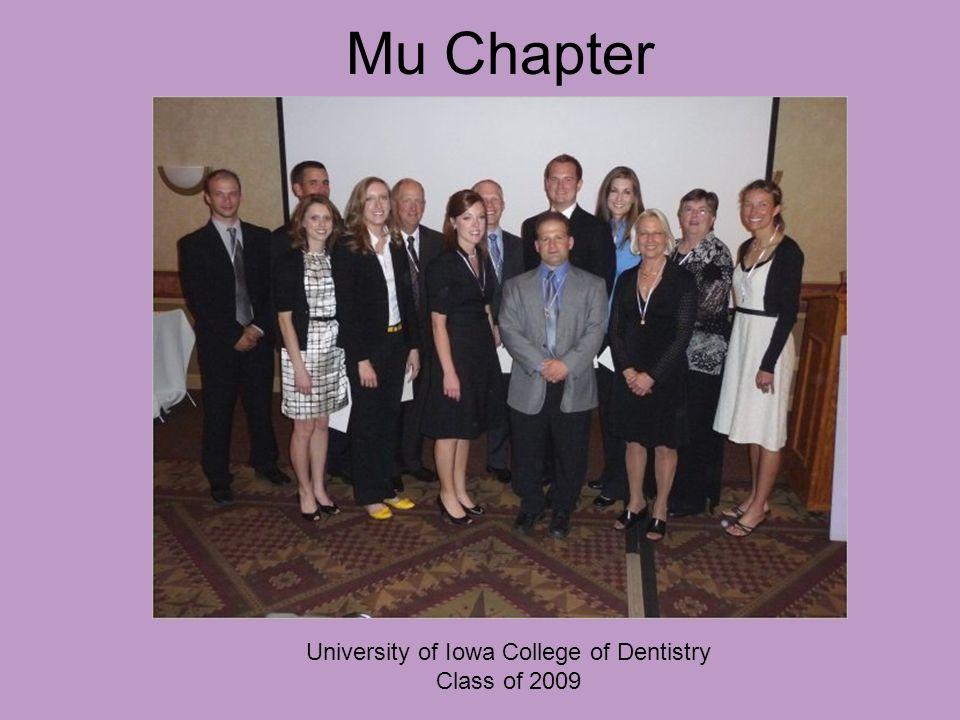 Mu Chapter University of Iowa College of Dentistry Class of 2009