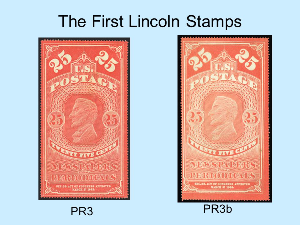The First Lincoln Stamps PR3 PR3b