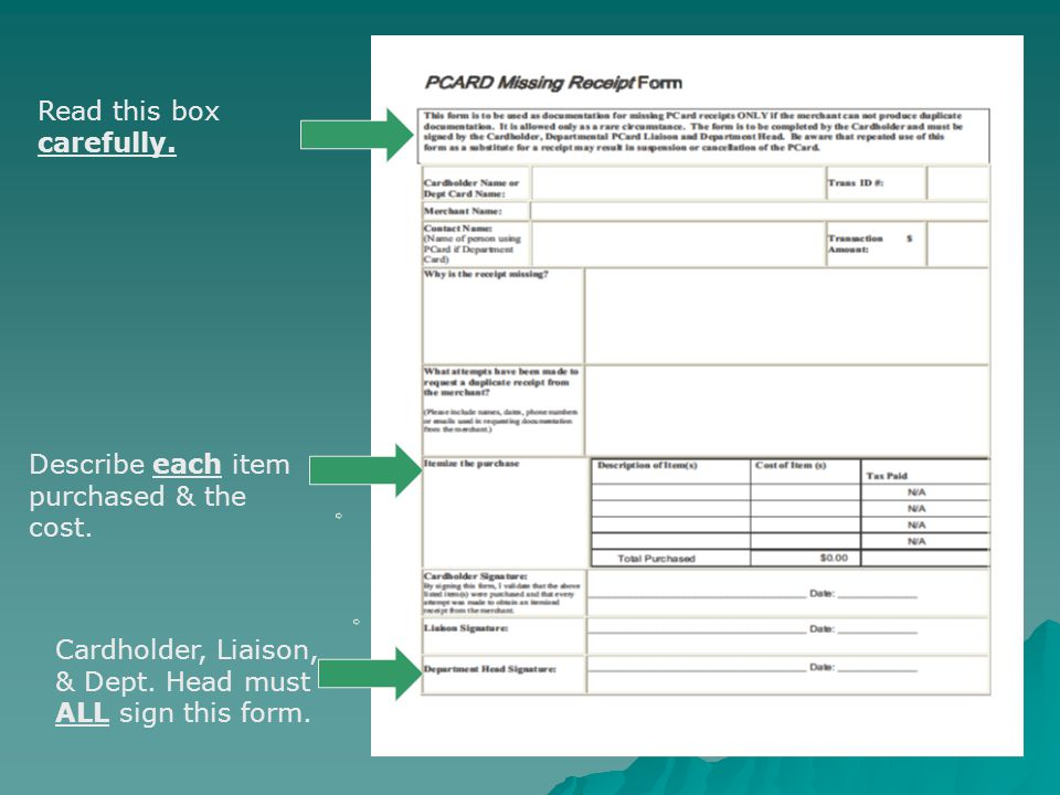 Cardholder, Liaison, & Dept. Head must ALL sign this form.