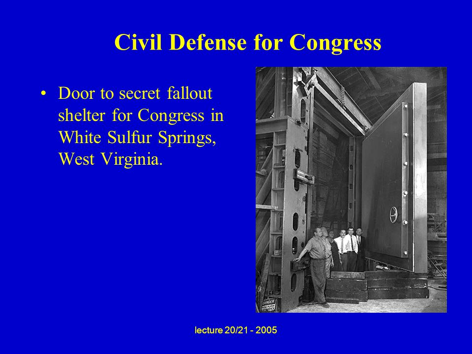 lecture 20/21 - 2005 Civil Defense for Congress Door to secret fallout shelter for Congress in White Sulfur Springs, West Virginia.