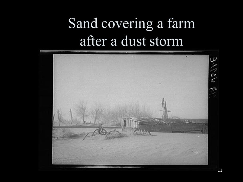 11 Sand covering a farm after a dust storm