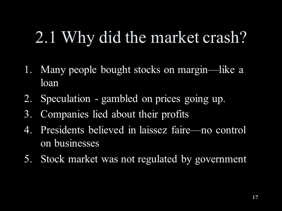 17 2.1 Why did the market crash.
