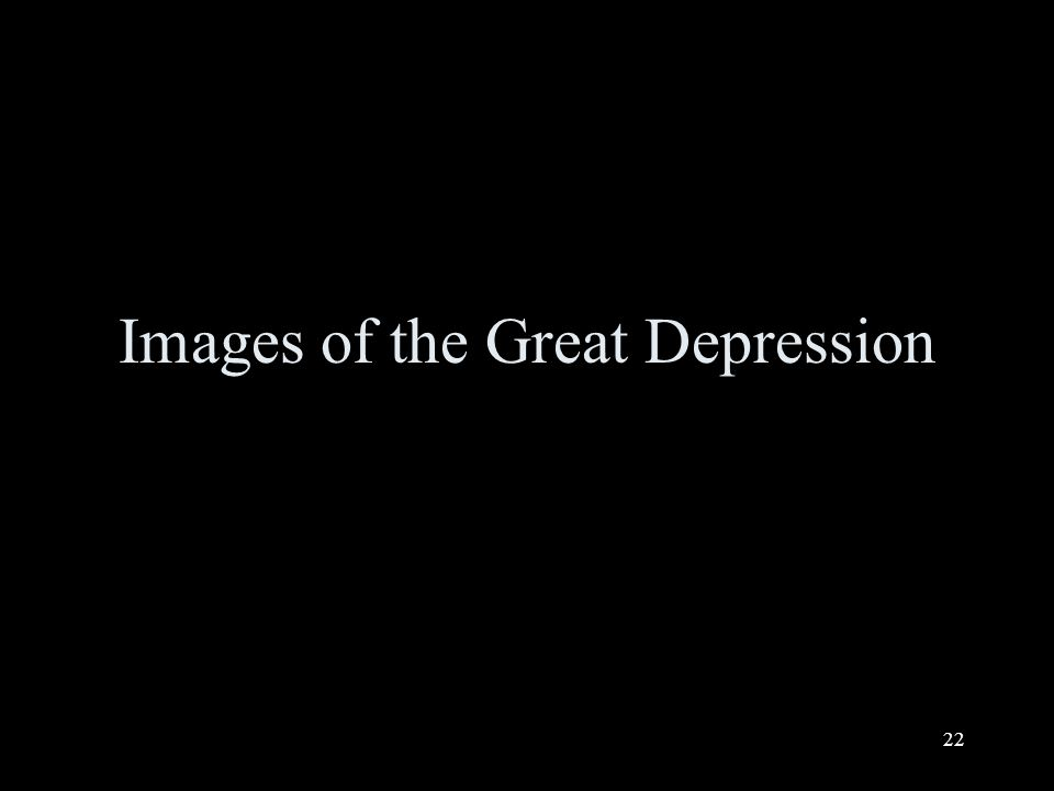 22 Images of the Great Depression