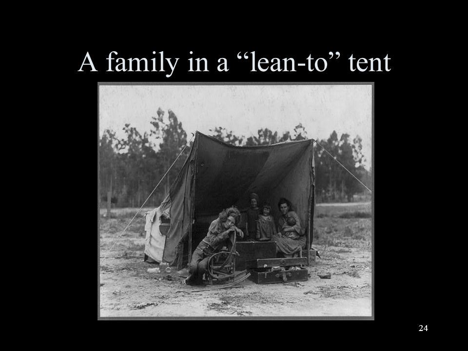 24 A family in a lean-to tent