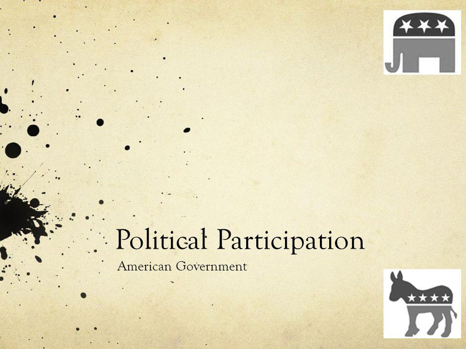 Political Participation American Government