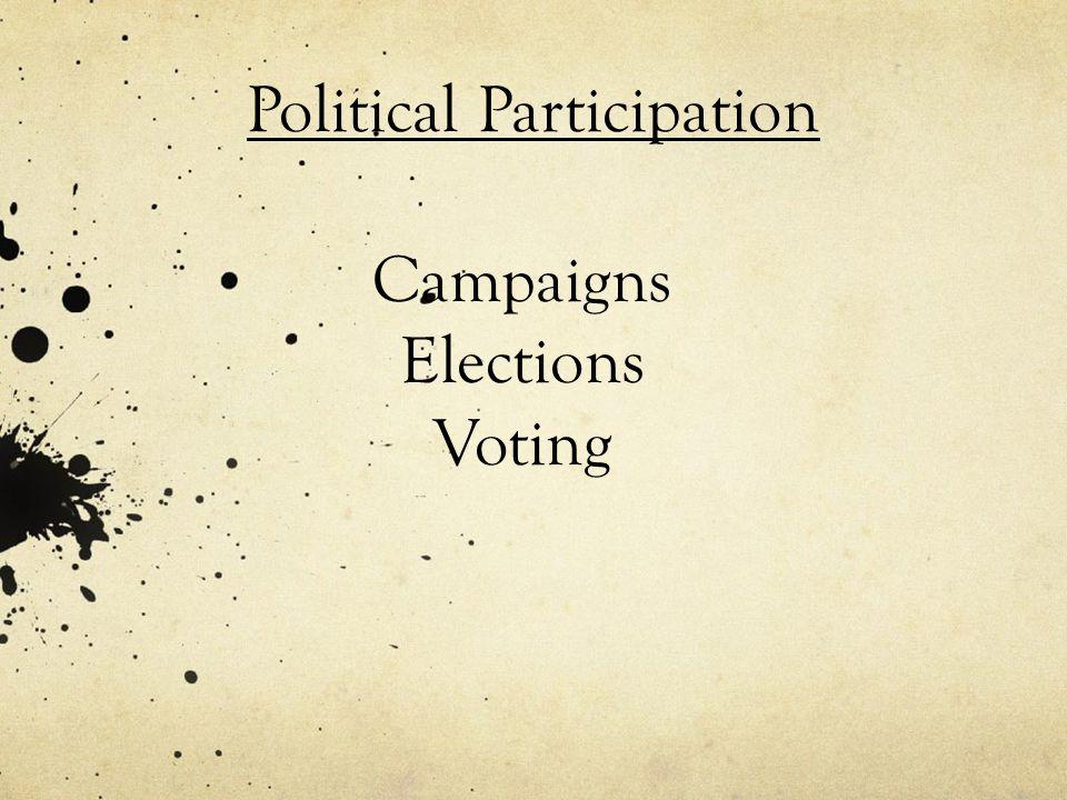 Campaigns Elections Voting Political Participation