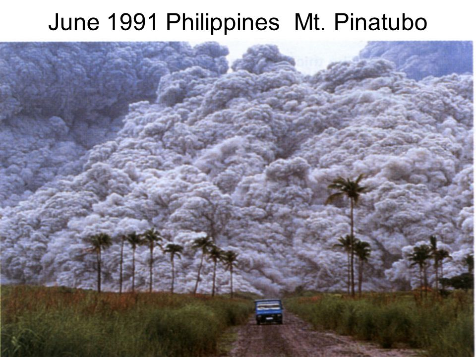 June 1991 Philippines Mt. Pinatubo