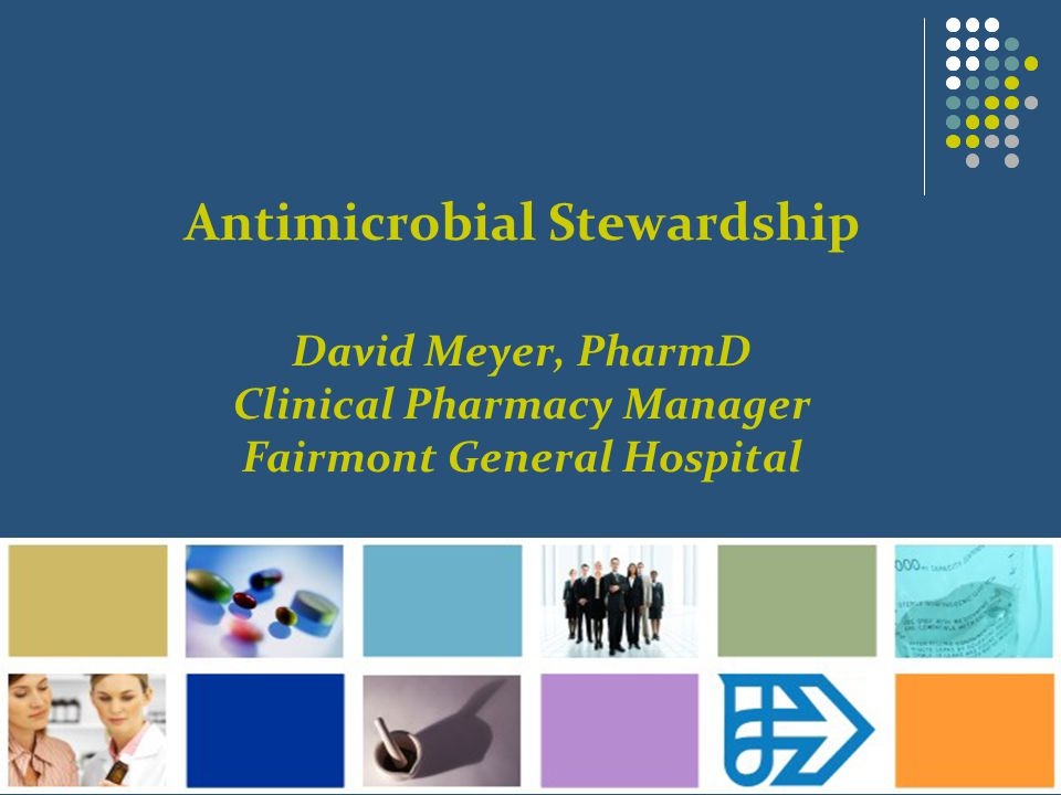 Many Available Resources ASHP – ashp.org IDSA – idsociety.org CDC – cdc.gov CID – cid.oxfordjournals.org Available for purchase Sanford Guide to Antimicrobial Therapy Johns Hopkins ABX Guide hopkins-abxguide.org