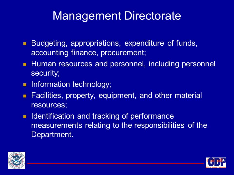 Budgeting, appropriations, expenditure of funds, accounting finance, procurement; Human resources and personnel, including personnel security; Informa