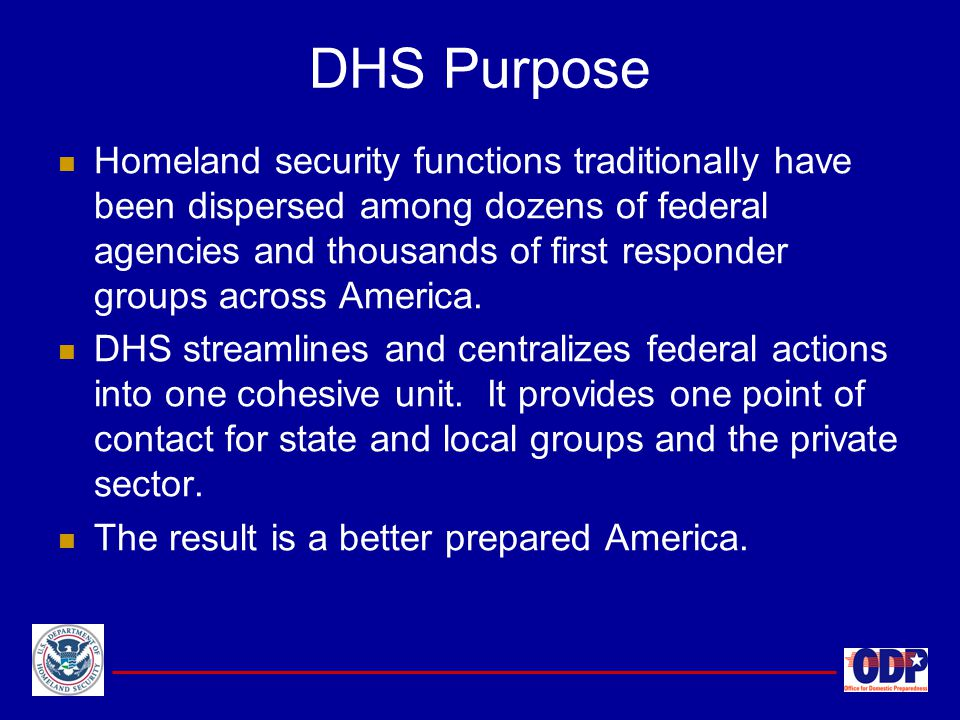 Homeland security functions traditionally have been dispersed among dozens of federal agencies and thousands of first responder groups across America.