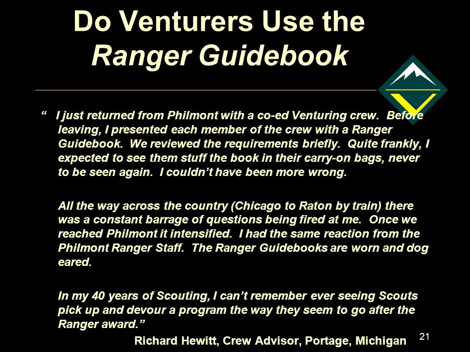 21 Do Venturers Use the Ranger Guidebook I just returned from Philmont with a co-ed Venturing crew.