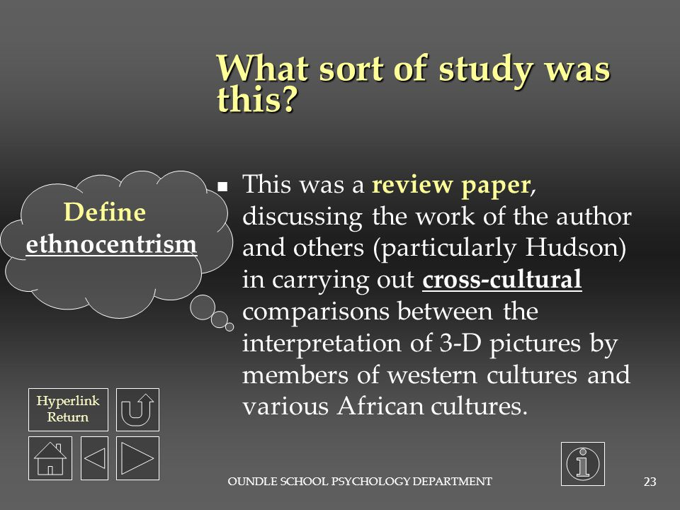 Hyperlink Return OUNDLE SCHOOL PSYCHOLOGY DEPARTMENT 22 Pictorial perception and culture.