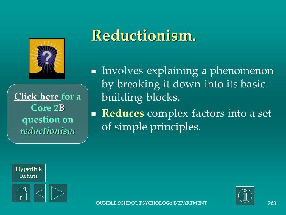 Hyperlink Return OUNDLE SCHOOL PSYCHOLOGY DEPARTMENT 262 Nature vs Nurture.