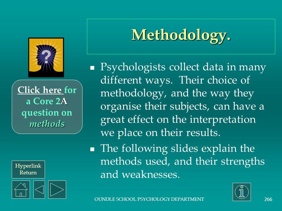 Hyperlink Return OUNDLE SCHOOL PSYCHOLOGY DEPARTMENT 265 Situational explanation.
