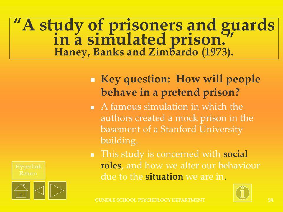 Hyperlink Return OUNDLE SCHOOL PSYCHOLOGY DEPARTMENT 58 What is social psychology.