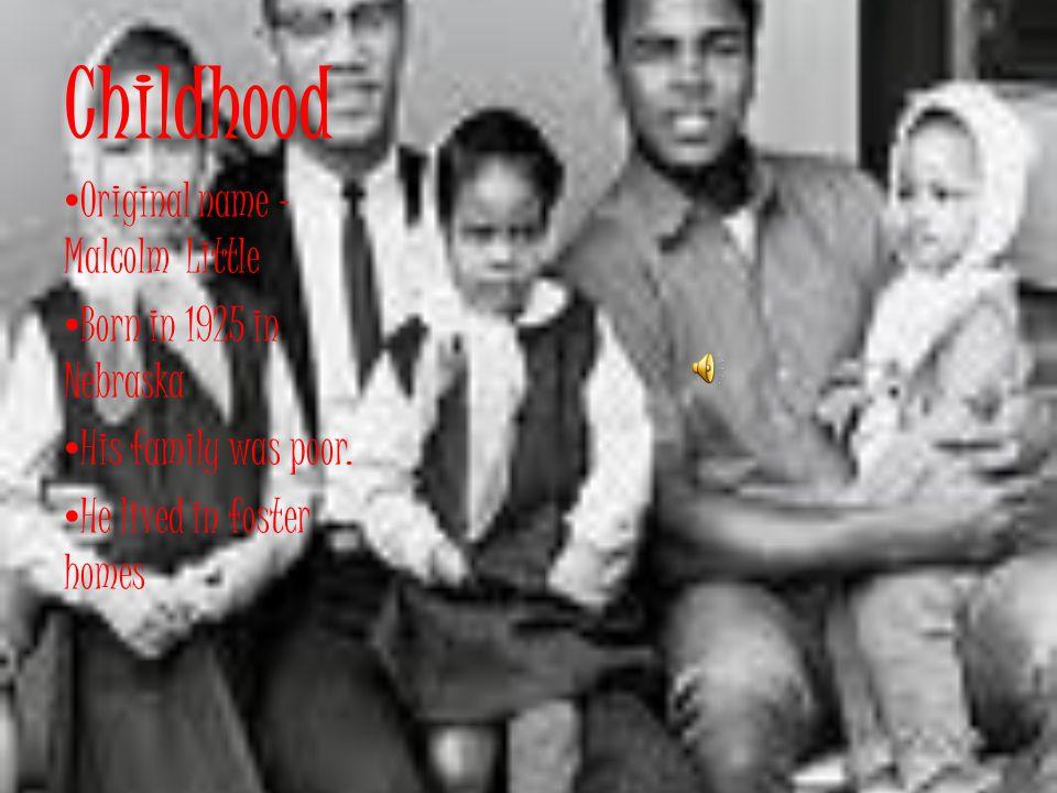Malcolm X By: Eurana LaV Ricks May 28, 2010