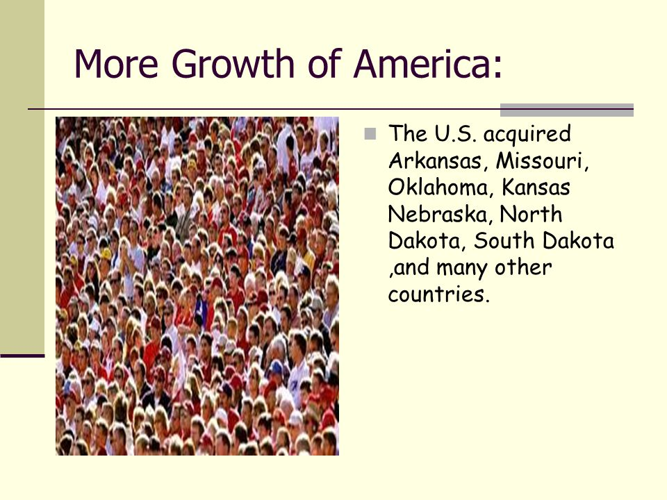 More Growth of America: The U.S.