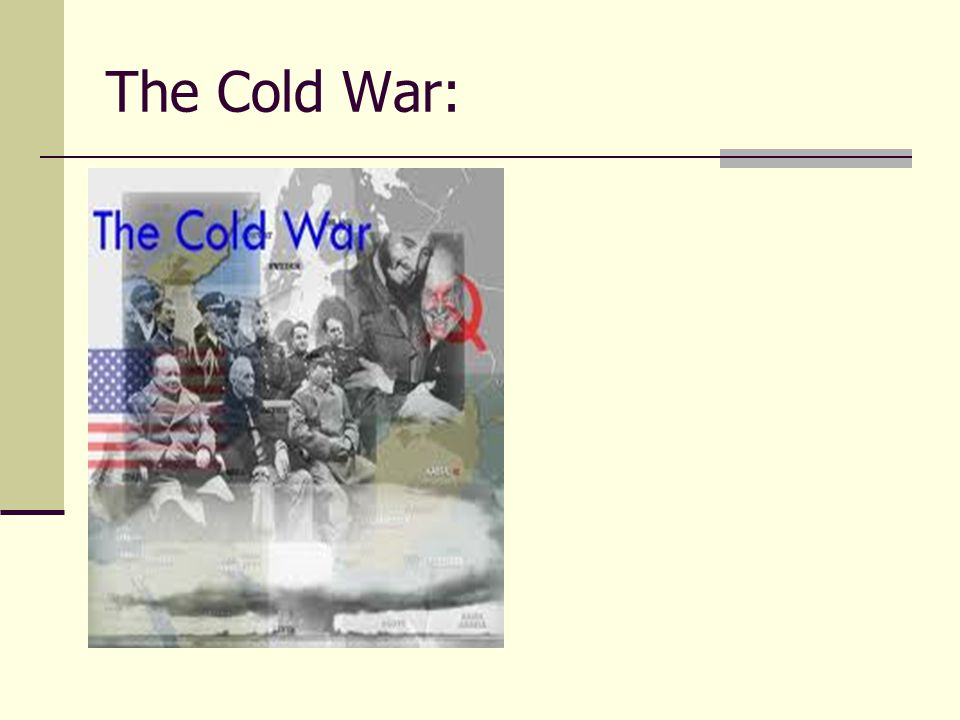 The Cold War: