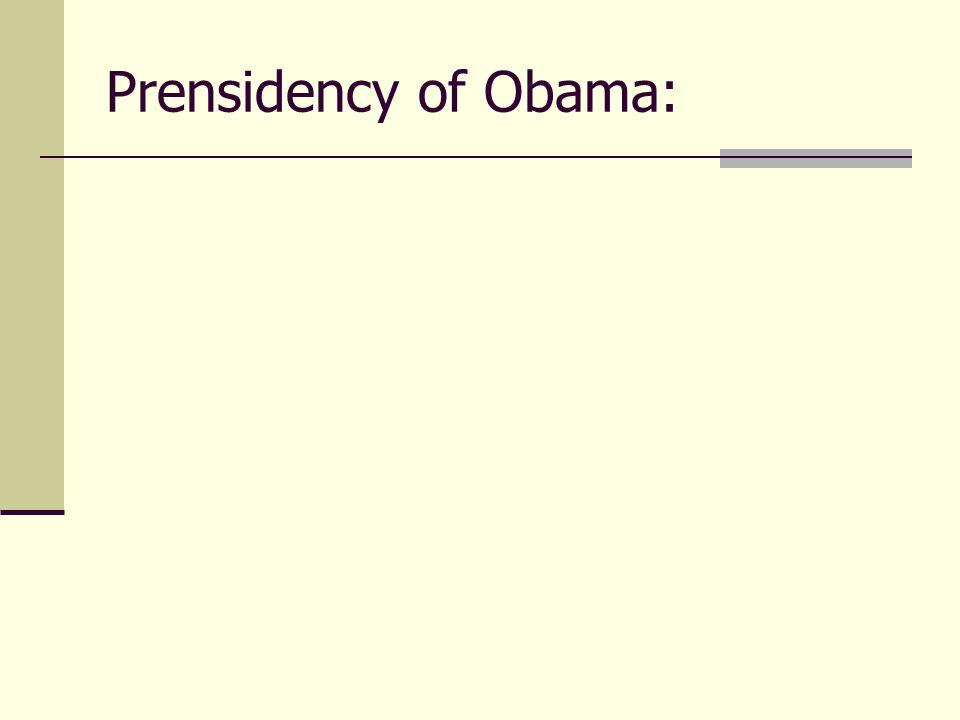 Prensidency of Obama: