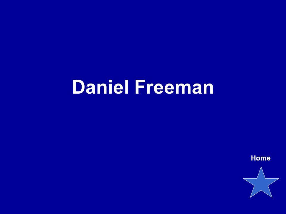 Daniel Freeman Home