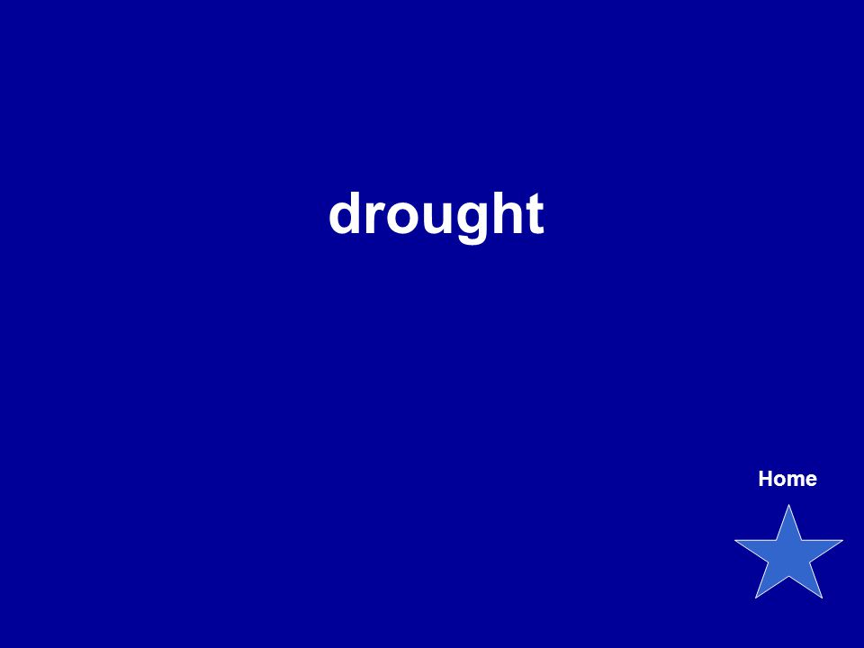 drought Home