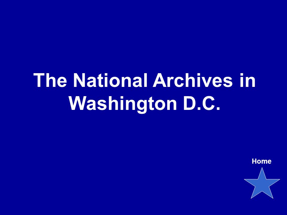 The National Archives in Washington D.C. Home