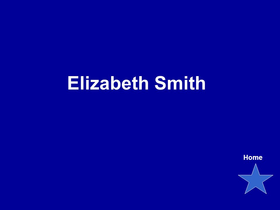 Elizabeth Smith Home