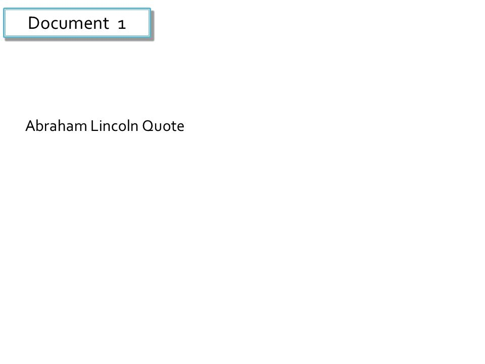 Document 1 Abraham Lincoln Quote