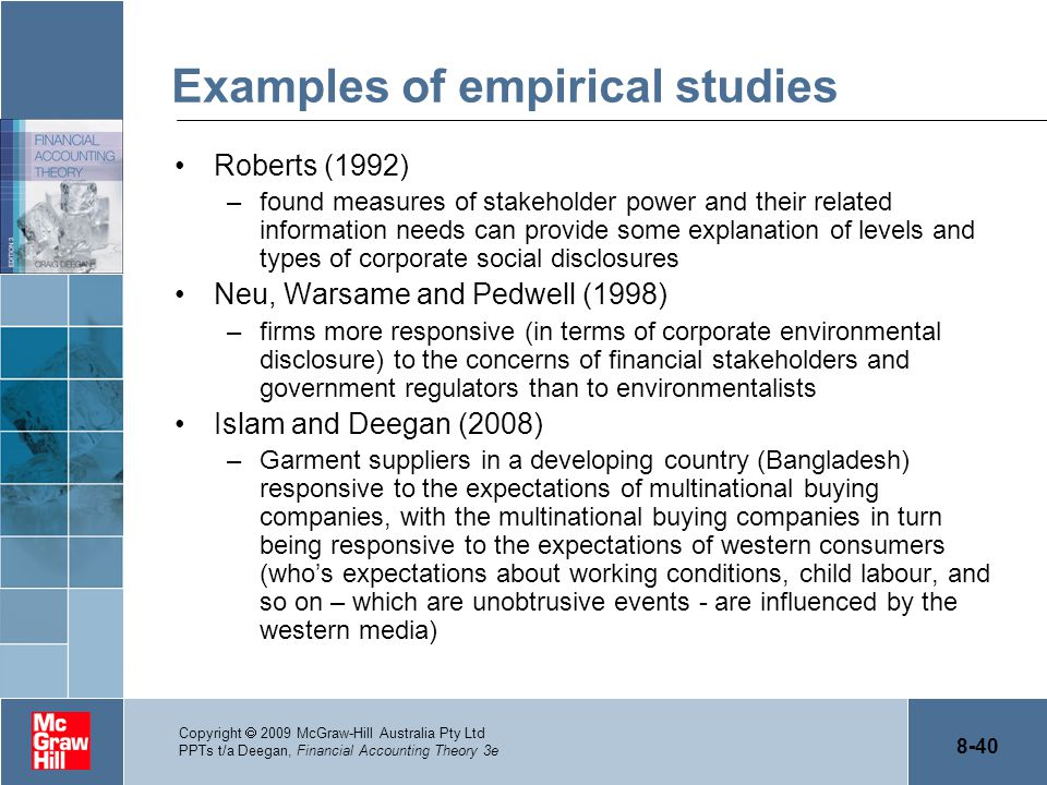 8-40 Copyright  2009 McGraw-Hill Australia Pty Ltd PPTs t/a Deegan, Financial Accounting Theory 3e Examples of empirical studies Roberts (1992) –foun