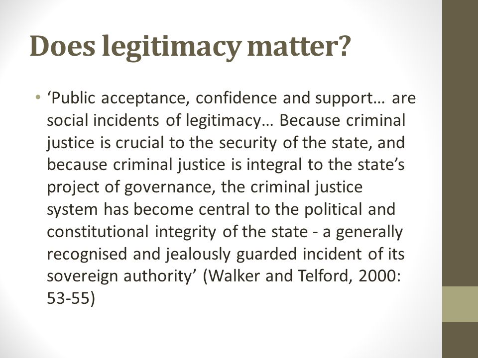 Does legitimacy matter.
