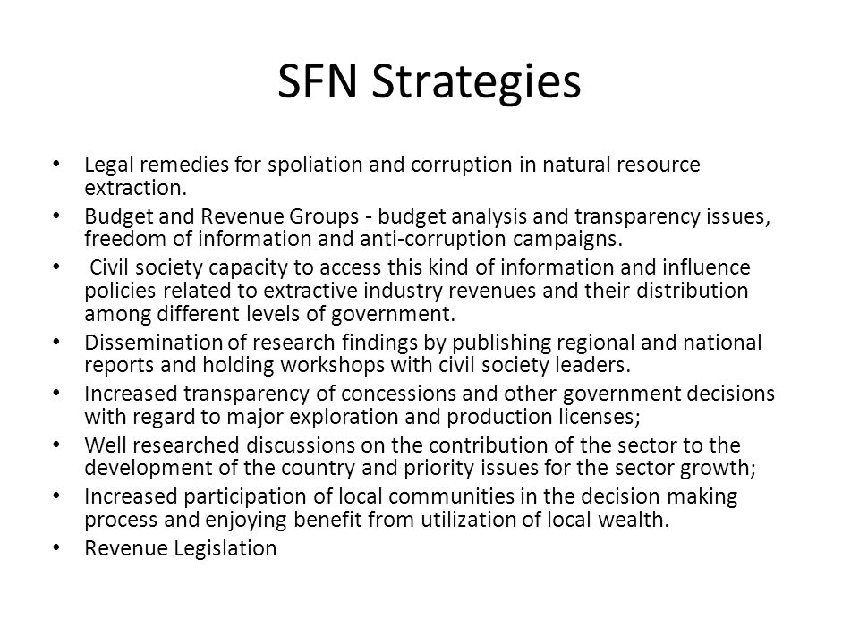 SFN Strategies Legal remedies for spoliation and corruption in natural resource extraction.