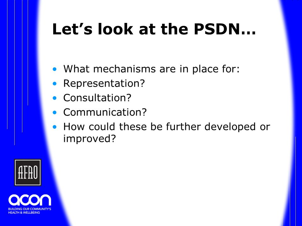 Let's look at the PSDN… What mechanisms are in place for: Representation.