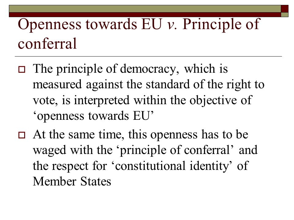 Identity Criterion - Deficits  cautious optimism about the development of a particular EU identity, based on a common European citizenship and a shared political future.