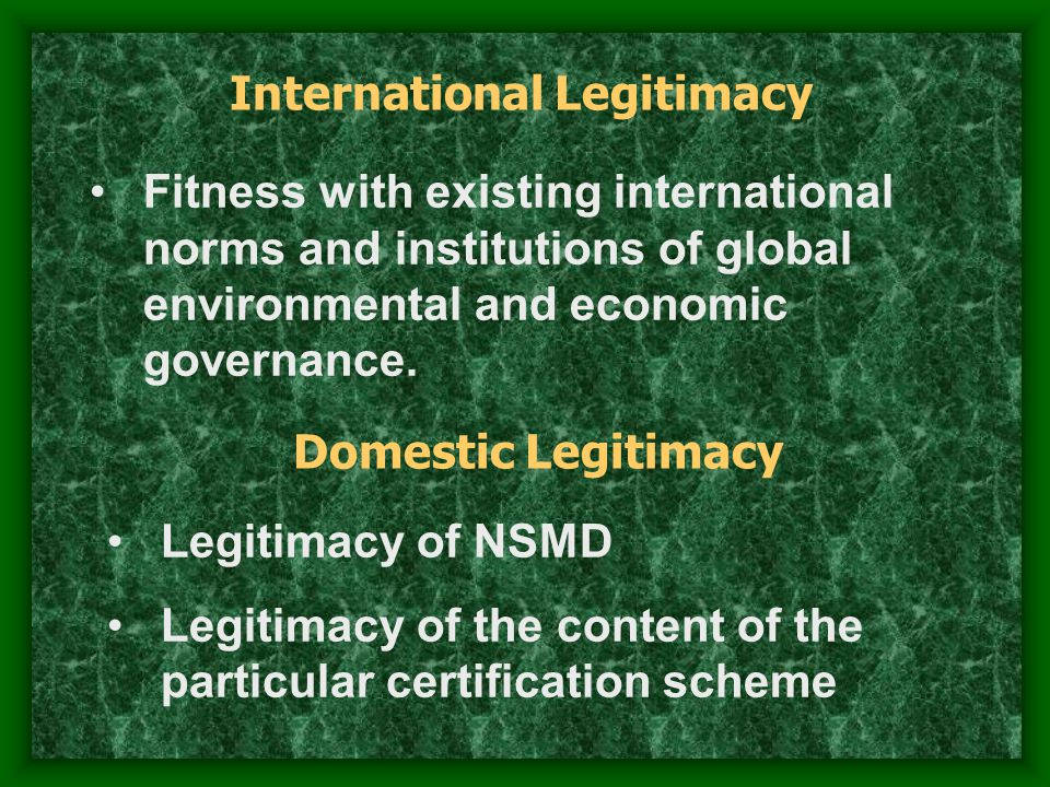 Main Argument  As a non-state form of governance, certification requires political authority beyond the state.