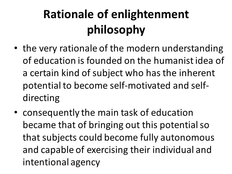 Diversity of enlightenment philosophy different answers to two, for pedagogy crucial questions: – What forms the anthropological basis of autonomy.