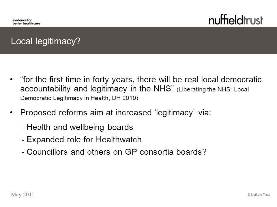 © Nuffield Trust Local legitimacy.
