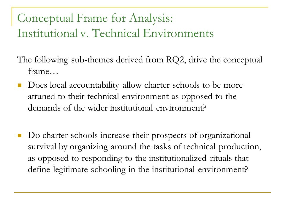 Conceptual Frame for Analysis: Institutional v.