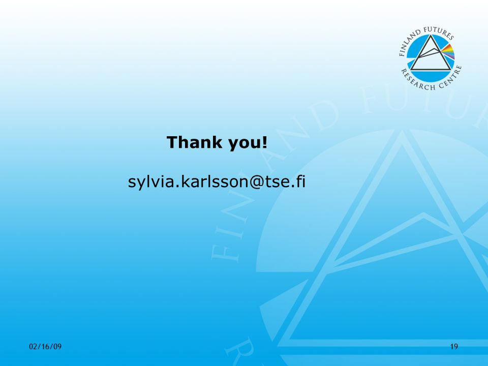02/16/0919 Thank you! sylvia.karlsson@tse.fi