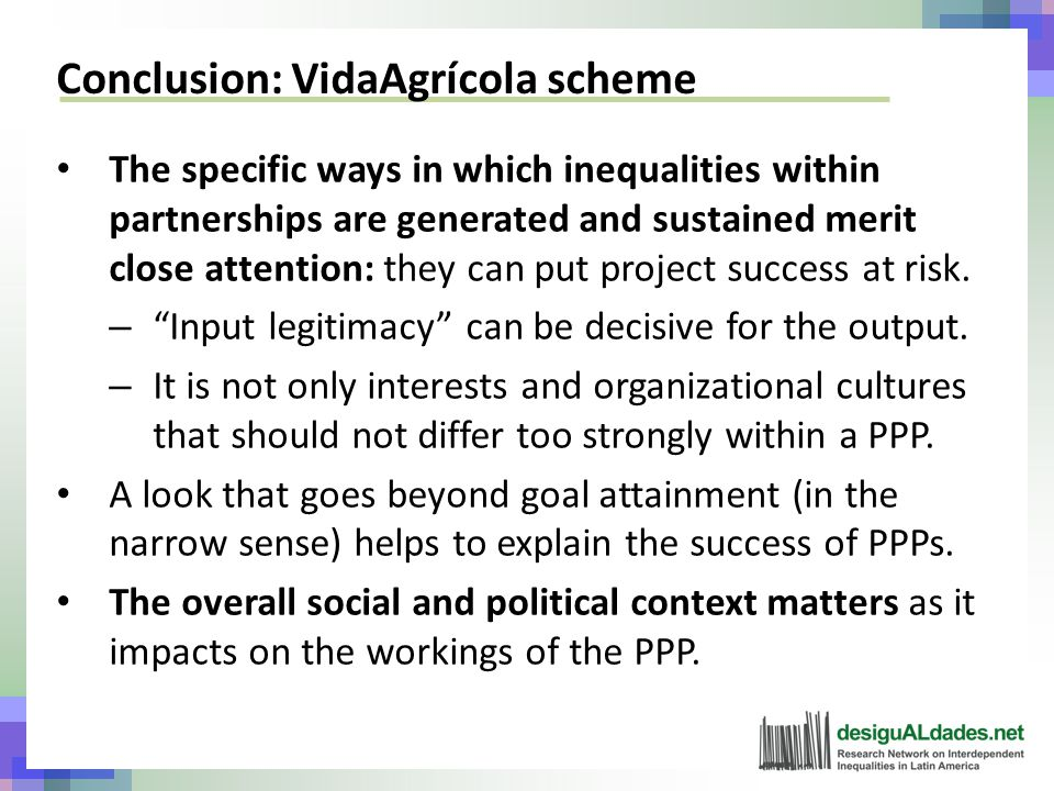 Conclusion: VidaAgrícola scheme The specific ways in which inequalities within partnerships are generated and sustained merit close attention: they can put project success at risk.