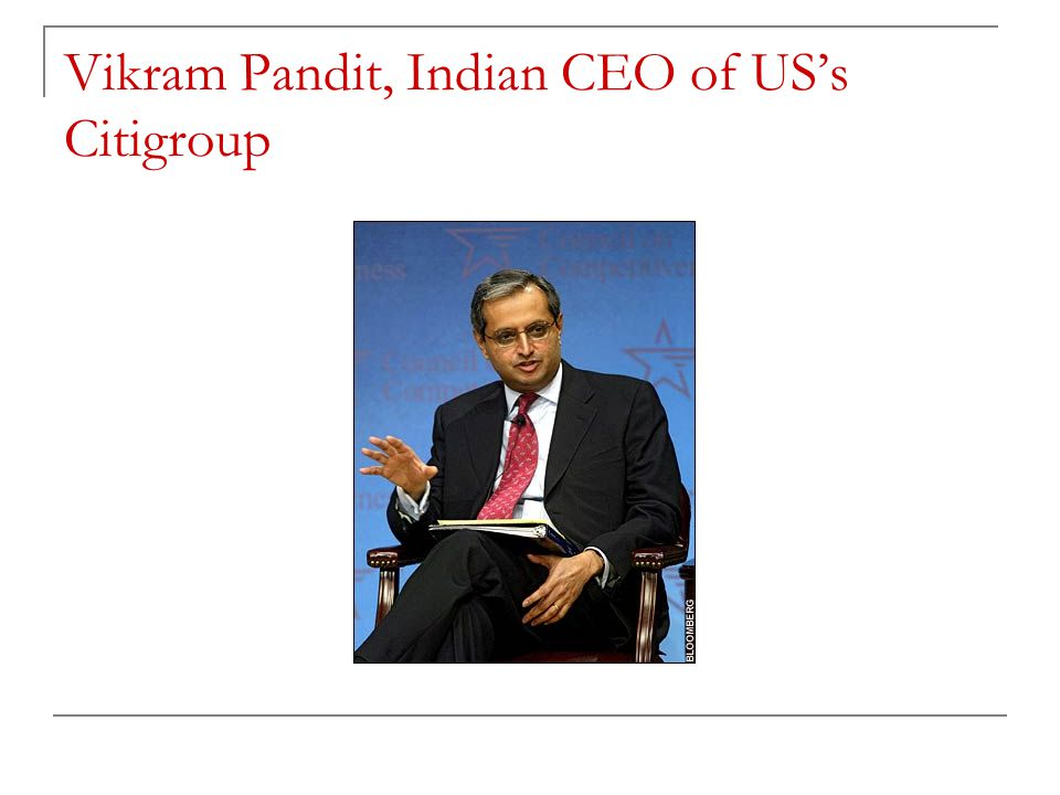 Vikram Pandit, Indian CEO of US's Citigroup