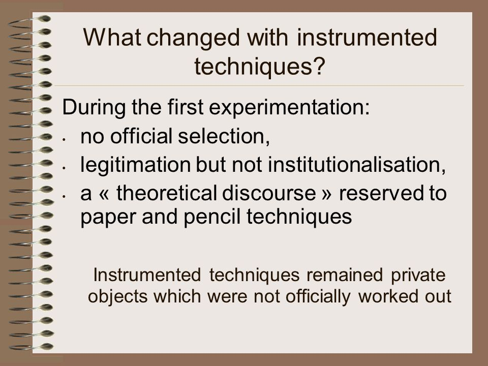 What changed with instrumented techniques.